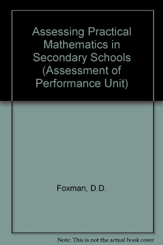 9780700511204: Assessing Practical Mathematics in Secondary Schools (Assessment of Performance Unit)