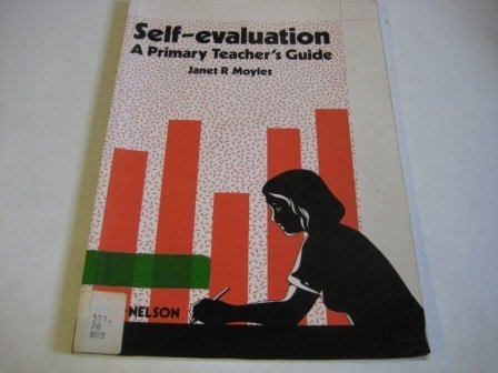 Self-evaluation: Primary Teacher's Guide: Moyles, Janet R.