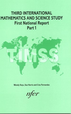 9780700514342: Third International Mathematics and Science Study: First National Report Pt. 1