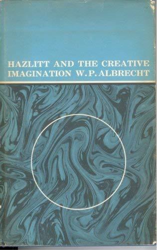 9780700600014: Hazlitt and the Creative Imagination