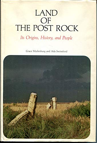 9780700601295: Land of the Post Rock: Its Origins, History, and People