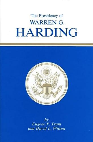 9780700601523: The Presidency of Warren G. Harding (American Presidency (Univ of Kansas Hardcover))