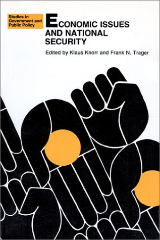 9780700601677: Economic Issues and National Security (Studies in Government & Public Policy)