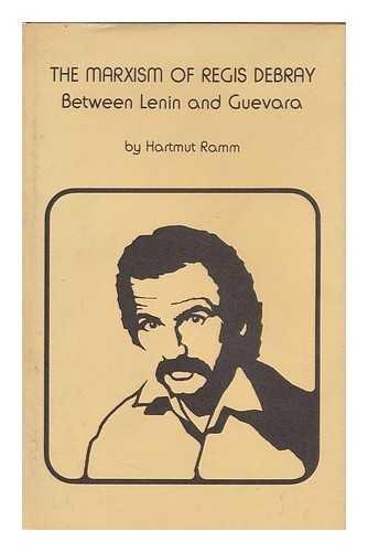 9780700601707: Marxism of Regis Debray: Between Lenin and Guevara