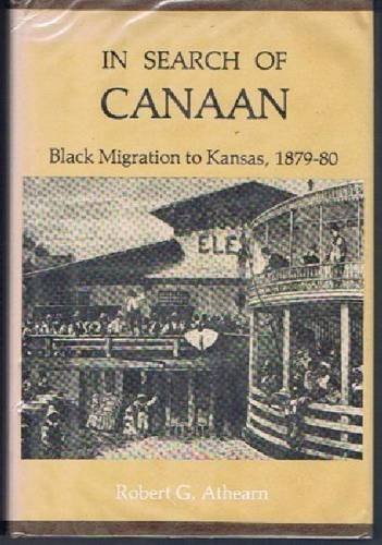 In Search of Canaan : Black Migration: Robert G. Athearn