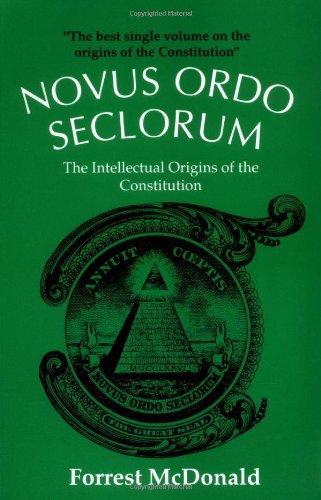 9780700603114: Novus Ordo Seclorum: The Intellectual Origins of the Constitution