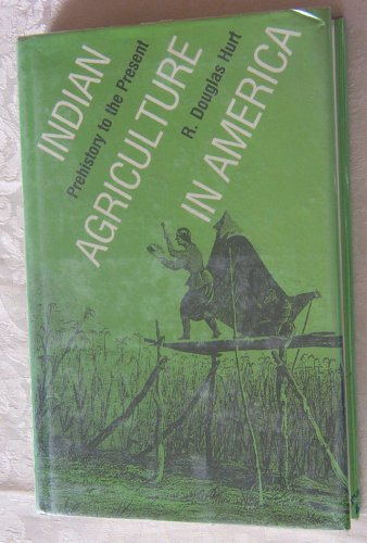 9780700603374: Indian Agriculture in America