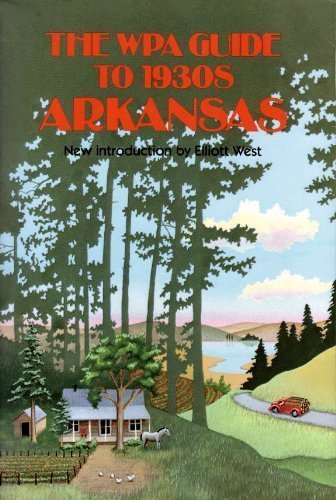 9780700603411: The Wpa Guide to 1930s Arkansas