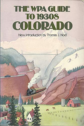 9780700603428: The WPA Guide to 1930s Colorado