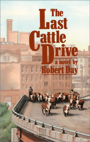 9780700603442: The Last Cattle Drive: A Novel