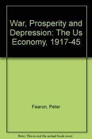 9780700603497: War, Prosperity and Depression: The U. S. Economy, 1917-45