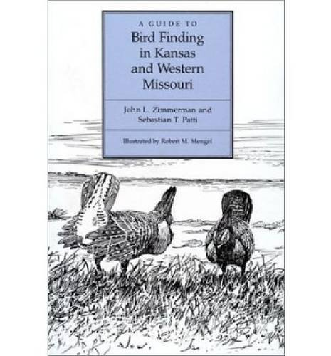9780700603657: A Guide to Bird Finding in Kansas and Western Missouri