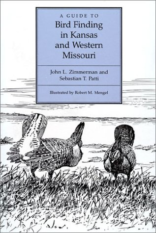 9780700603664: A Guide to Bird Finding in Kansas and Western Missouri