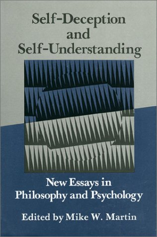 9780700603961: Self-Deception and Self-Understanding: New Essays in Philosophy and Psychology