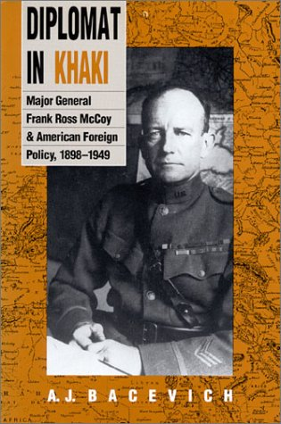 9780700604012: Diplomat in Khaki: Major General Frank Ross McCoy and American Foreign Policy, 1898-1949