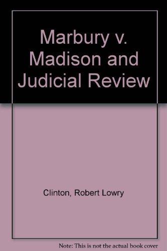 9780700604111: Marbury V. Madison and Judicial Review
