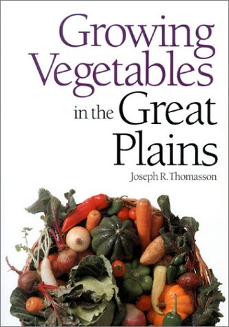 9780700604302: Growing Vegetables in the Great Plains