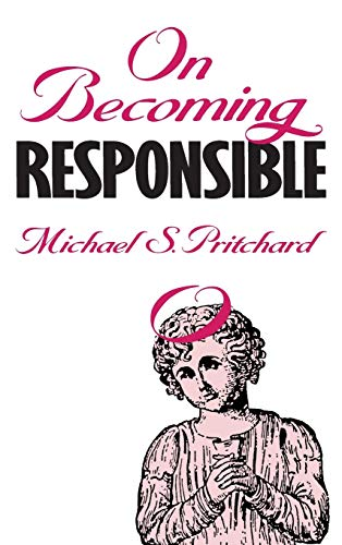 9780700604449: On Becoming Responsible