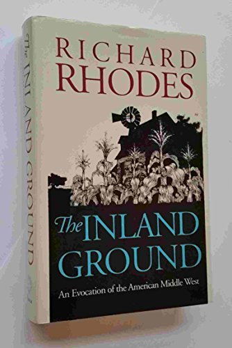 9780700604982: The Inland Ground: An Evocation of the American Middle West: Revised Edition