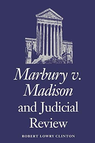 9780700605170: Marbury v. Madison and Judicial Review