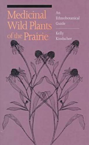 9780700605262: Medicinal Wild Plants of the Prairie: An Ethnobotanical Guide