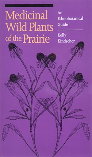 9780700605279: Medicinal Wild Plants of the Prairie: An Ethnobotanical Guide