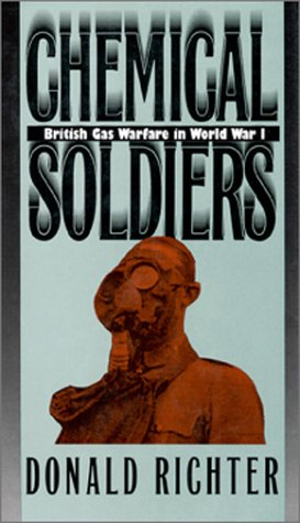 9780700605446: Chemical Soldiers: British Gas Warfare in World War I (Modern War Studies)