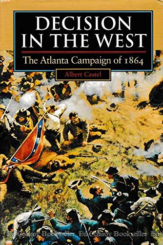 9780700605620: Decision in the West: The Atlanta Campaign of 1864