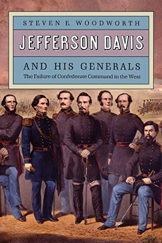 9780700605675: Jefferson Davis and His Generals: The Failure of Confederate Command in the West (Modern War Studies)