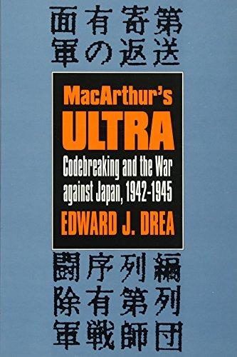9780700605767: Macarthur's Ultra: Codebreaking and the War Against Japan, 1942-1945: Codebreaking and the War Against Japan, 1942-45 (Modern War Studies)