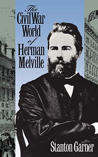 The Civil War World of Herman Melville: Garner, Stanton