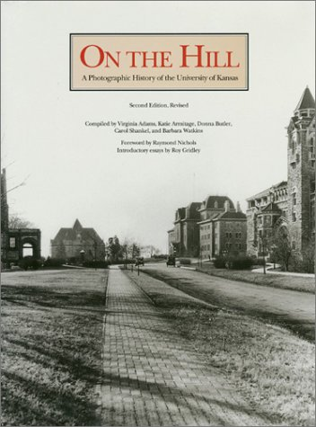 On the Hill A Photographic History Of The University Of Kansas: Adams, Virginia