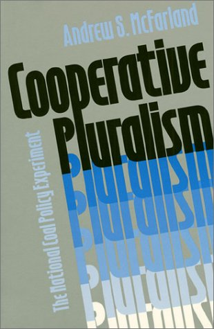 9780700606184: Cooperative Pluralism: The National Coal Policy Experiment