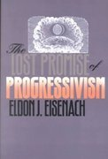 9780700606252: The Lost Promise of Progressivism (American Political Thought)