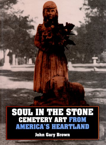 Soul in the Stone: Brown, John Gary