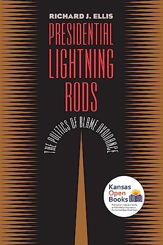 Presidential Lightning Rods: Ellis, Richard J.