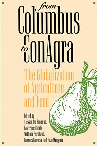 From Columbus to ConAgra: The Globalization of: Bonanno, Alessandro; Busch,