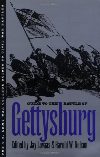 Guide to the Battle of Gettysburg [U. S. Army War College Guides to Civil War Battles]