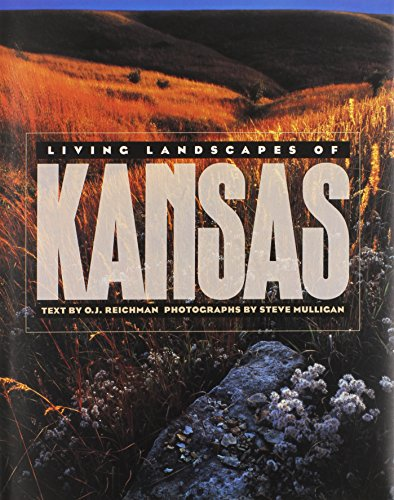 Living Landscapes of Kansas [First Edition]