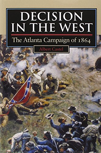 9780700607488: Decision in the West: The Atlanta Campaign of 1864 (Modern War Studies)