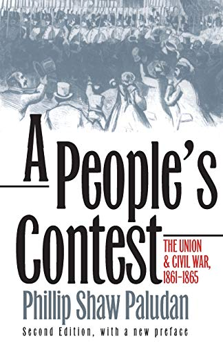 9780700608126: A People's Contest: The Union and Civil War, 1861-1865 Second Edition, with a New Preface (Modern War Studies)