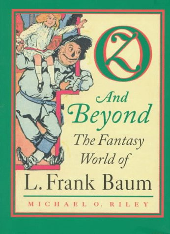 9780700608324: Oz and Beyond: The Fantasy World of L. Frank Baum