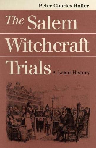 9780700608591: The Salem Witchcraft Trials: A Legal History