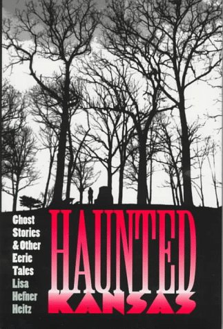 9780700608652: Haunted Kansas: Ghost Stories and Other Eerie Tales