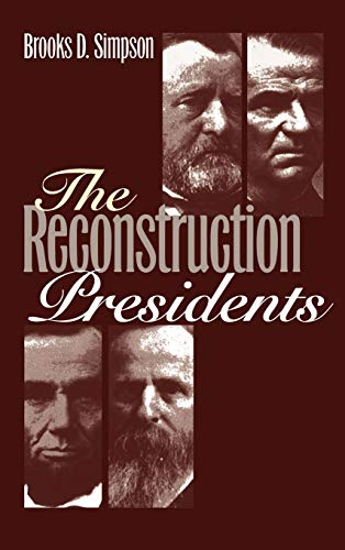 9780700608966: The Reconstruction Presidents
