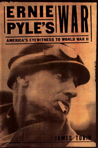 9780700608973: Ernie Pyle's War: America's Eyewitness to World War II
