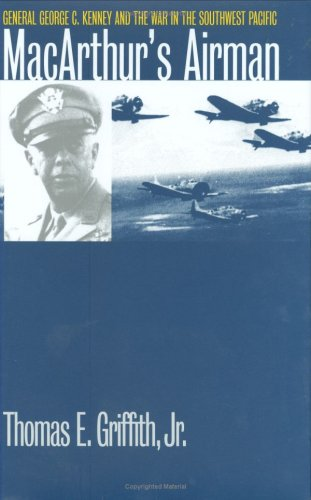 9780700609093: MacArthur's Airman : General George C. Kenney and the War in the Southwest Pacific (Modern War Studies)