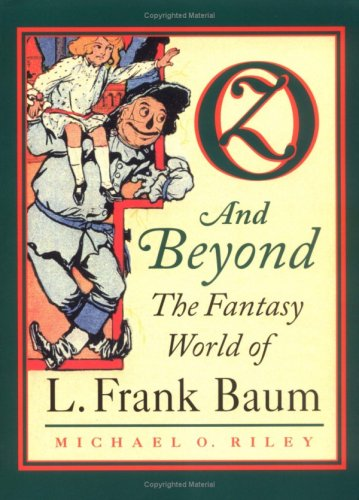 9780700609338: Oz and Beyond: The Fantasy World of L. Frank Baum