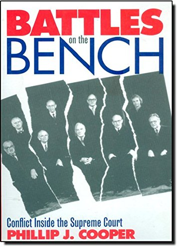9780700609666: Battles on the Bench: Conflict Inside the Supreme Court