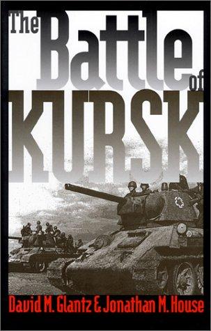 9780700609789: The Battle of Kursk (Modern War Studies)